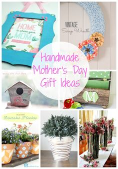 20 Handmade Mother's Day Gift Ideas {Link Party Features} I Heart Nap Time | I Heart Nap Time - Easy recipes, DIY crafts, Homemaking