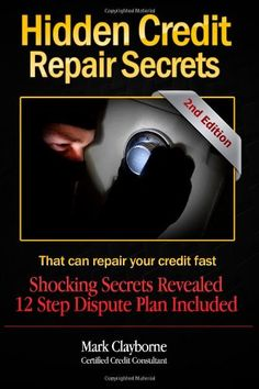 Hidden Credit Repair Secrets: 2nd Edition 3rd editionmark, editionmark clayborn, repair secret, learning centers, 2nd edit, book pages, credit score, hidden credit, credit repair