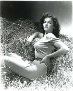 Jane Russell - 1921  ....as an FYI: Howard Hughs designed a new bra Especially for her; a man of many talents. lol