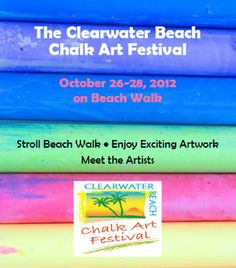 Chalk Fest in #Clearwater will be fun!  Oct. 26-28, 2012
