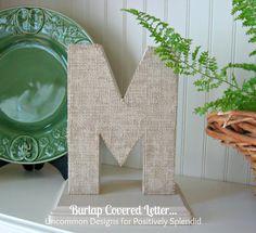 Burlap covered letter from Uncommon Designs via Positively Splendid