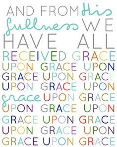 Grace Upon Grace!