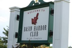 the first thing you see..welcome to basin harbor club and resort in vergennes, vermont.