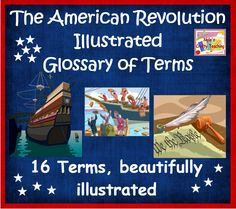 american revolution, illustr glossari, u.s. history classroom, 4th of july, colonial history, social studi
