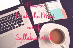 College on freshfaced: How to Make the Most out of Syllabus Week