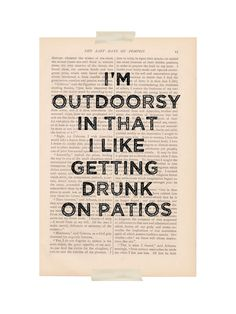 dictionary art print - I'm OUTDOORSY In That I Like Getting DRUNK on PATIOS - funny quote wall decor