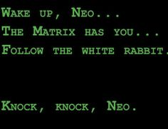The Matrix of a Relationship Break Down - knock knock - Wake Up Neo.