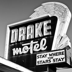 Drake Motel.