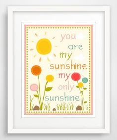 My Only Sunshine' Print