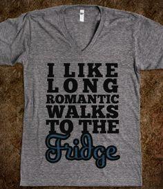 Romantic Walks To The Fridge