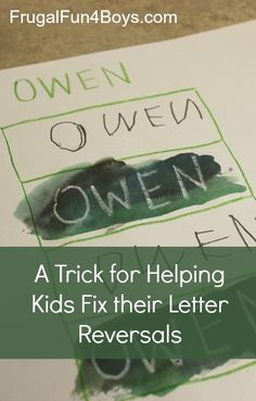 A trick for helping kids fix their letter reversals