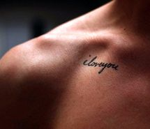 I love you quote tattoo on shoulder