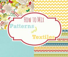 How to mix patterns and textiles. @Sarah Kellam.com
