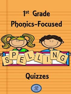 First grade phonics spelling Kit This 39 page pack includes; *16 Quizzes & 16 Answer Keys *a structured, repetitive format-students identify a phonics spelling and then use it to spell an additional word *begins basic with cvc short vowel words, builds to cvcc and ccvc short vowel words with a variety of blends, and ends with long vowel spellings and digraphs *trackable pages are included to record data and guide instruction in the classroom