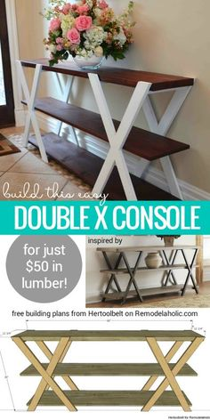 "Free building plan for this easy double X console table. Make it longer or shorter to fit your space, and paint or stain it to be more modern or more rustic! Building plan from Hertoolbelt on <a href=""http://Remodelaholic.com"" rel=""nofollow"" target=""_blank"">Remodelaholic.com</a>"