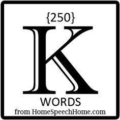 250+ K Words for Speech Therapy Practice