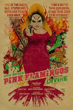 John Waters Pink Flamingos poster. So Divine!