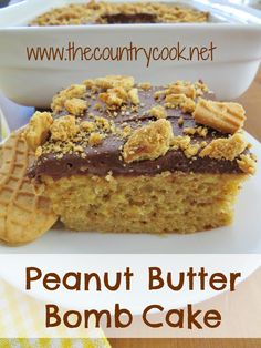 The Country Cook: Peanut Butter Bomb Cake