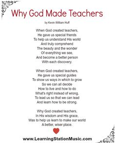 "We love this poem, ""Why God Made Teachers"" by Kevin William Huff. # ..."
