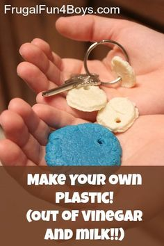 Make your own plastic - cool! Just two ingredients that we already have.