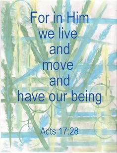 X10 quot giclee print quot for in him we live and move and have our being quot