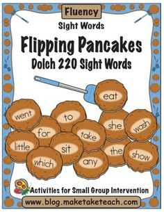 Flipping Pancakes.  Fun interactive way of learning common sight words.