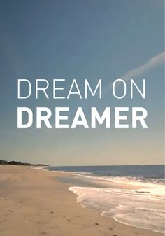 Inspiration Monday: Follow your dreams.