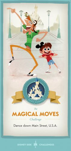 The Magical Moves Challenge - Show your Disney Side