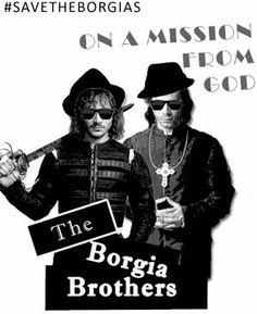 Save the Borgias - Francois Arnaud and David Oakes  lol