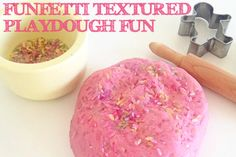 Funfetti Textured Playdough Fun