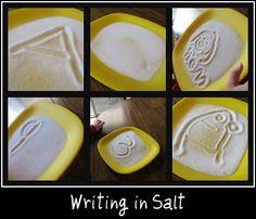 Write in salt. -Great multisensory handwriting practice.