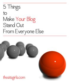 5 Things to Make Your Blog Stand Out