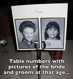 Table numbers with pictures of the bride and groom at that age... too cute!
