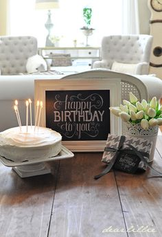 Dear Lillie: Happy Birthday To You Chalkboard and Celebrating Everyday Life with Jennifer Carroll