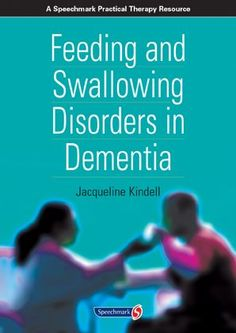 Feeding and Swallowing Disorders in Dementia.  Pinned by SOS Inc. Resources.  Follow all our boards at pinterest.com/...  for therapy resources.