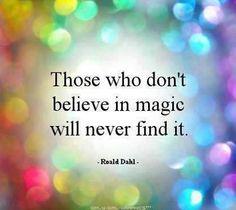 magic, dreams, quotes, factori, roalddahl, rainbows, roald dahl, fairi, eyes
