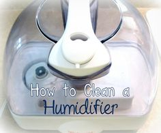 How to clean a humidifier with vinegar -- Ask Anna