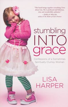 In this message, Bible teacher Lisa Harper uses humorous personal stories and biblical wisdom to bring encouragement to those struggling through life's trials.