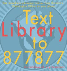 How your phone can help you turn into a super library advocate by Ted Wegner