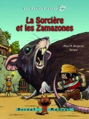 La sorcière et les Zamazones, série les petits pirates 8, Alain M. Bergeron, illust. Sampar, Boréal Maboul, 56 pages