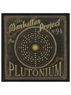 Cool!  Manhattan Project no94 Plutonium by Artwork Enclosed on Gilt Home