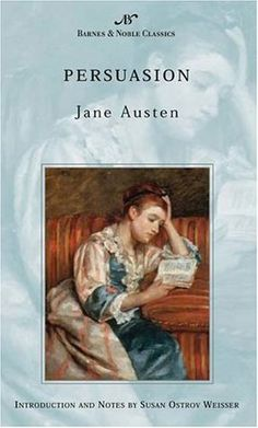 """""""Persuasion"""" by Jane Austen  Classic a Month #4.2014"""