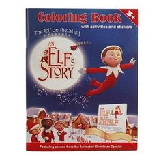 "Elf on the Shelf Coloring Book with Activities and Stickers ""An Elf's Story"""