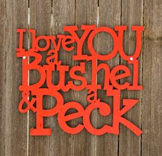 """Just ordered this and can't wait for it to arrive!  """"I love you a bushel & a peck"""""""