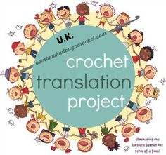 UK Crochet Terms, US Crochet Terms, and German Terms! :)
