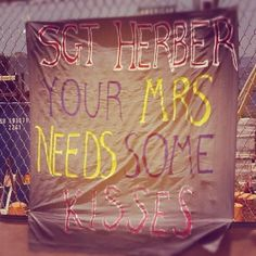 Homecoming sign idea: Your Mrs. needs some kisses