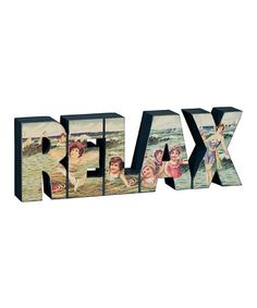 Take a look at this 'Relax' Tabletop Sign by Primitives by Kathy on #zulily today!