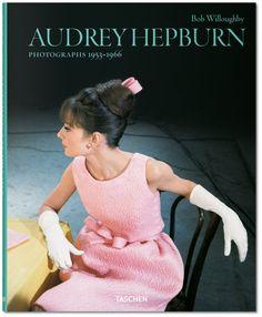 Audrey Hepburn. Photographs by Bob Willoughby. 1953–1966. TASCHEN Books. http://www.taschen.com/pages/en/catalogue/photography/all/03418/facts.bob_willoughby_audrey_hepburn_photographs_19531966.htm