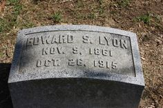 Tombstone Tuesday: Edward Simmons Lyon #genealogy #familyhistory
