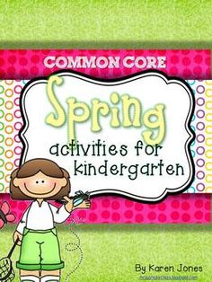Common Core Spring Activities for Kindergarten! $
